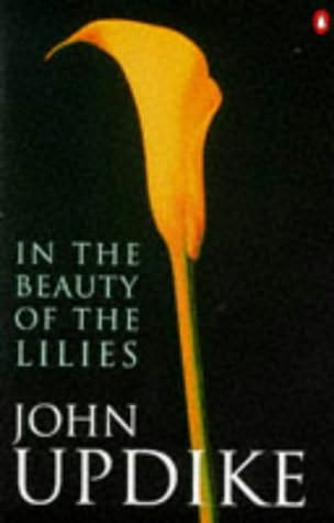Updike - Beauty of the Lilies