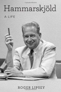 Lipsey - Hammarskjold. A Life