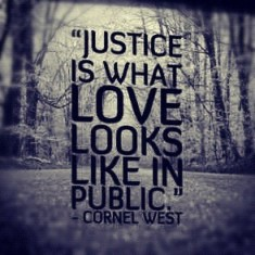 justice is what love looks like in public
