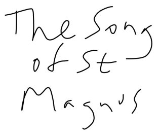 The Song of St Magnus