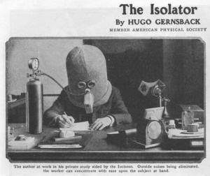 The Isolator, invented in 1925