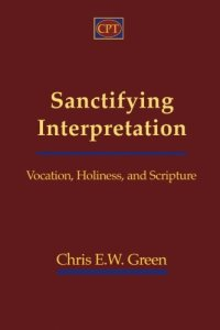 Sanctifying Interpretation